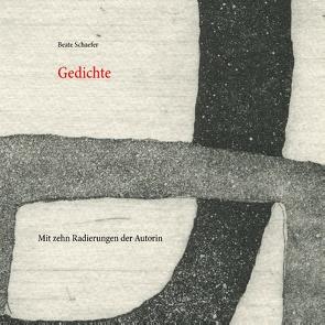 Gedichte von Schaefer,  Beate