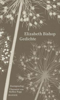 Gedichte von Bishop,  Elizabeth, Popp,  Steffen