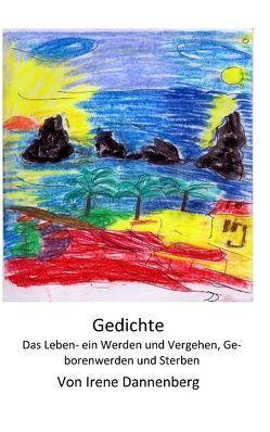 Gedichte von Dannenberg,  Irene