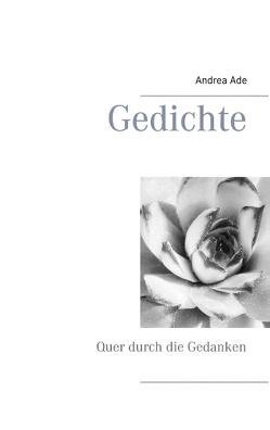 Gedichte von Ade,  Andrea