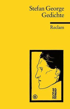 Gedichte von Baumann,  Günter, George,  Stefan