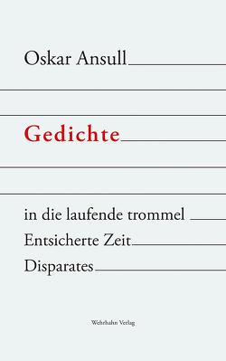 Gedichte von Ansull,  Oskar