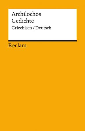 Gedichte von Archilochos, Steinmann,  Kurt