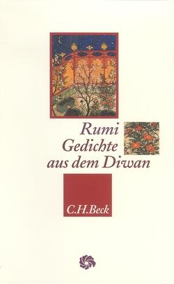 Gedichte aus dem Diwan von Bürgel,  Johann-Christoph, Rumi,  Dschalaluddin