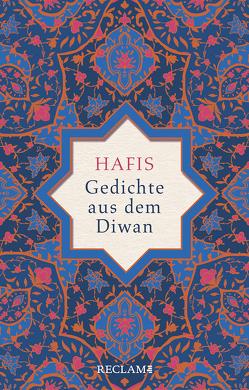 Gedichte aus dem Diwan von Bürgel,  Johann-Christoph, Hafis,  Muhammad Schams ad-Din