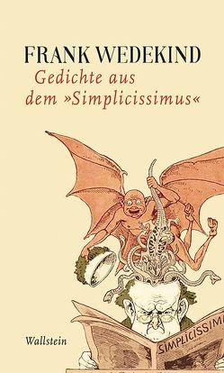 Gedichte aus dem »Simplicissimus« von Milevski,  Urania, Wedekind,  Frank