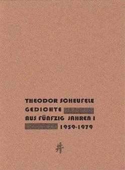Gedichte aus fünzig Jahren von Dr. Scheufele,  Theodor
