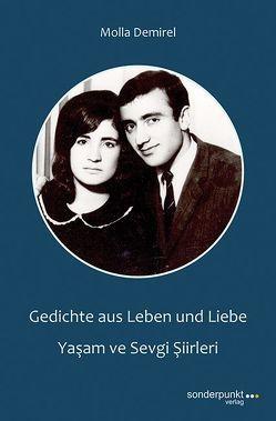 Gedichte aus Leben und Liebe – Yaşam ve Sevgi Şiirleri von Demirel,  Molla
