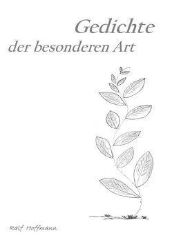 Gedichte der besonderen Art von Hoffmann,  Ralf
