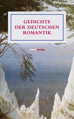 Gedichte der deutschen Romantik von May,  Yomb