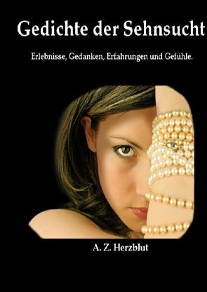 Gedichte der Sehnsucht von Zacharias,  Andreas