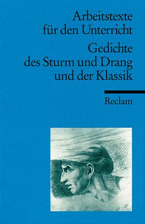 Gedichte des Sturm und Drang und der Klassik von Malsch,  Gabriele