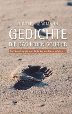 Gedichte, die das Leben schrieb von Herrmann,  Nicole