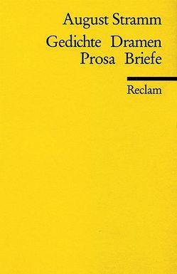 Gedichte, Dramen, Prosa, Briefe von Drews,  Jörg, Stramm,  August