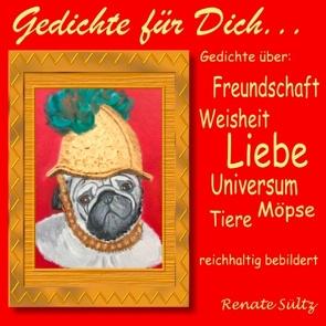 Gedichte für Dich von Sültz,  Renate