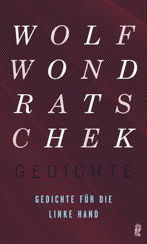 Gedichte für die linke Hand von Wondratschek,  Wolf