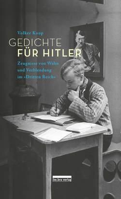 Gedichte für Hitler von Koop,  Volker