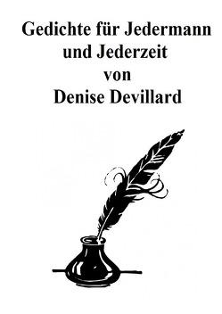 Gedichte für Jedermann und Jederzeit von Devillard,  Denise