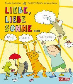 Gedichte für kleine Wichte: Liebe, liebe Sonne … von Huber,  Annette, Kühn,  Nina, Schnabel,  Dunja