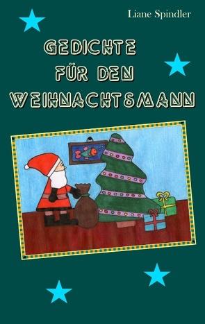 Gedichte für den Weihnachtsmann von Spindler,  Liane