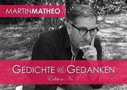 Gedichte & Gedanken von Matheo,  Martin