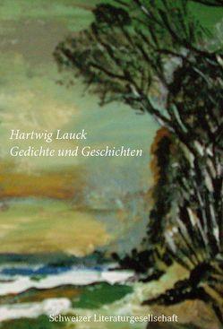 Gedichte & Geschichten von Lauck,  Hartwig
