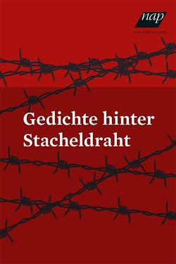 Gedichte hinter Stacheldraht von Klub Mauthausen-Gusen