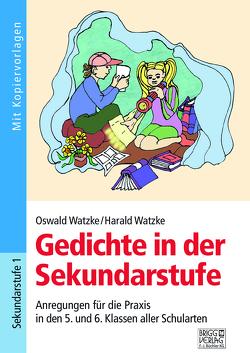 Gedichte in der Sekundarstufe von Watzke,  Harald, Watzke,  Oswald