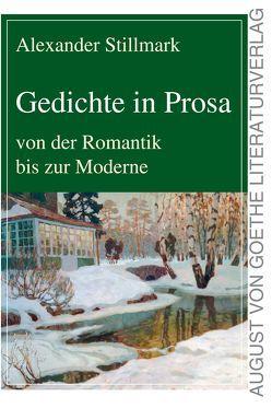 Gedichte in Prosa von Stillmark,  Alexander