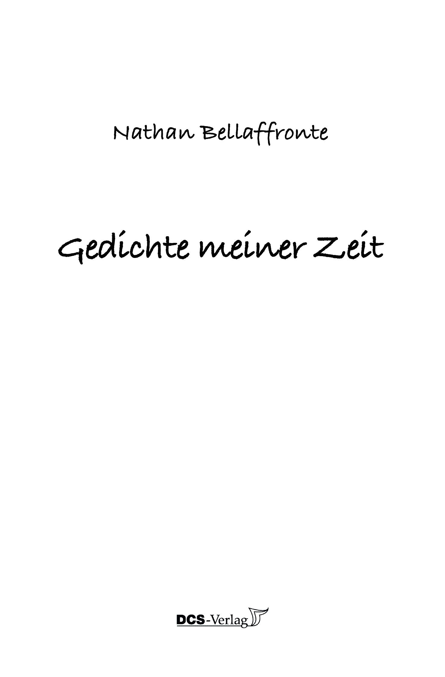 Gedichte Meiner Zeit Von Bellaffronte Nathan Von 1967 Bis