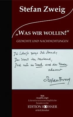 """""""WAS WIR WOLLEN"""" von Gräbner,  Klaus, Zweig,  Stefan"""