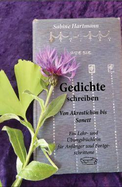 Gedichte schreiben von Hartmann,  Sabine