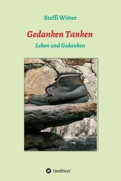 Gedichte Tanken von Witter,  Steffi