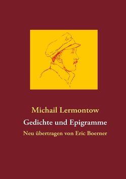 Gedichte und Epigramme von Boerner,  Eric, Lermontow,  Michail