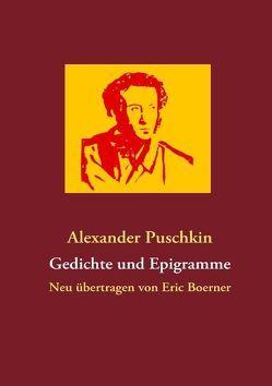 Gedichte und Epigramme von Boerner,  Eric, Puschkin,  Alexander