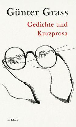 Gedichte und Kurzprosa von Grass,  Günter