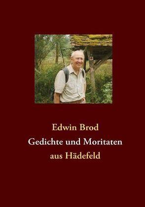 Gedichte und Moritaten von Brod,  Edwin
