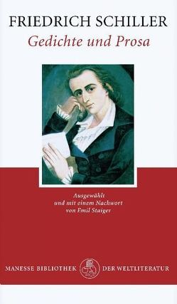 Gedichte und Prosa von Schiller,  Friedrich, Staiger,  Emil