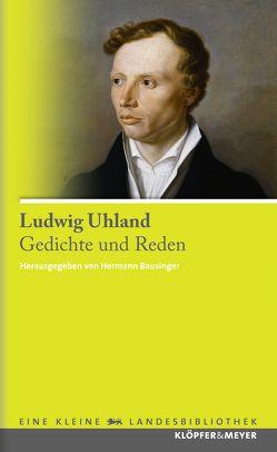 Gedichte und Reden von Bausinger,  Hermann, Uhland,  Ludwig