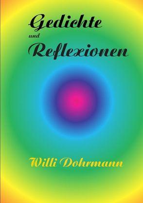 Gedichte und Reflexionen von Döhrmann,  Willi