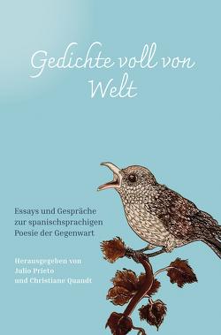 Gedichte voll von Welt von Prieto,  Julio, Quandt,  Christiane
