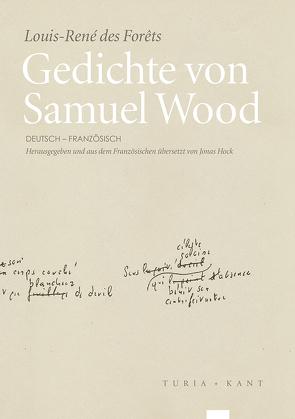 Gedichte von Samuel Wood von Forêts,  Louis-René des, Hock,  Jonas