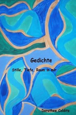 Gedichte von Colditz,  Dorothee