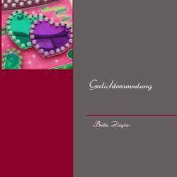 Gedichtesammlung von Ziegler,  Britta