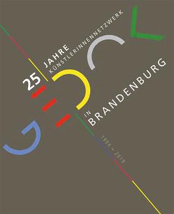 GEDOK 25 Jahre Künstlerinnennetzwerk Brandenburg von Förster,  Gerlinde