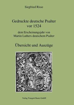 Gedruckte deutsche Psalter vor 1524 von Risse,  Siegfried