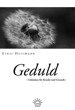 Geduld von Herrmann,  Ernst