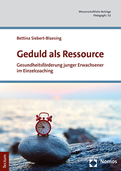 Geduld als Ressource von Birgmeier,  Bernd, Kohls,  Niko, Siebert-Blaesing,  Bettina
