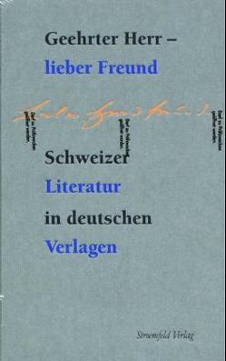 Geehrter Herr – lieber Freund von Erismann,  Peter E, Holl,  H P, Kraut,  Peter, Linsmayer,  Ch, Luck,  Rätus, Messerli,  A