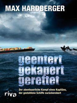 Geentert, gekapert, gerettet von Hardberger,  Max